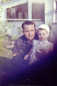 MY DADDY AND ME WHEN I WAS ABOUT TWO YEARS OLD. IF I COULD ONLY TURN BACK THE CLOCK, THE THINGS I WOULD DO SO DIFFERENTLY. MY DAD'S DANCE ON THIS EARTH WAS NOT NEARLY LONG ENOUGH, BUT WHAT AN IMPACT HE MADE! I STILL MISS YOU DAD, EVERY SINGLE DAY!