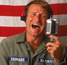"One of my favorite rolls from ""Good Morning Vietnam"" which was true, blue Robin manic humor. Oh how I will miss this!"